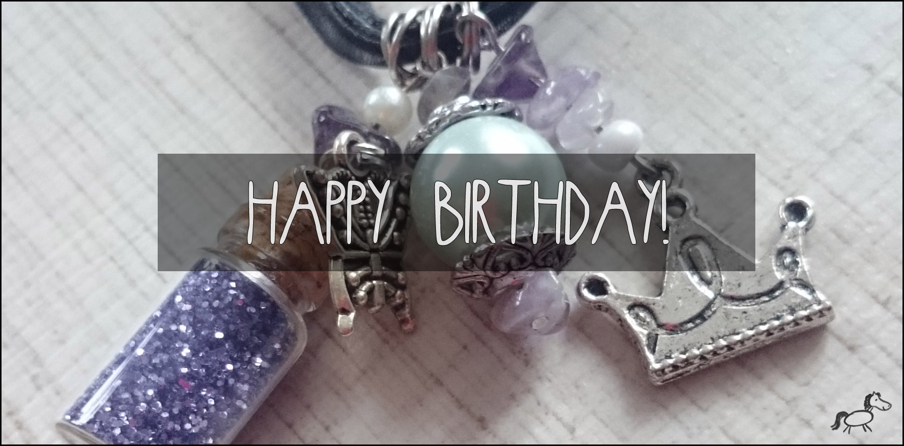 Ein Geburtstag steht ins Haus!